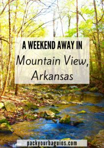A Weekend Away in Mountain View, Arkansas