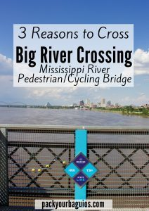 3 Reasons to Cross the Big River Crossing