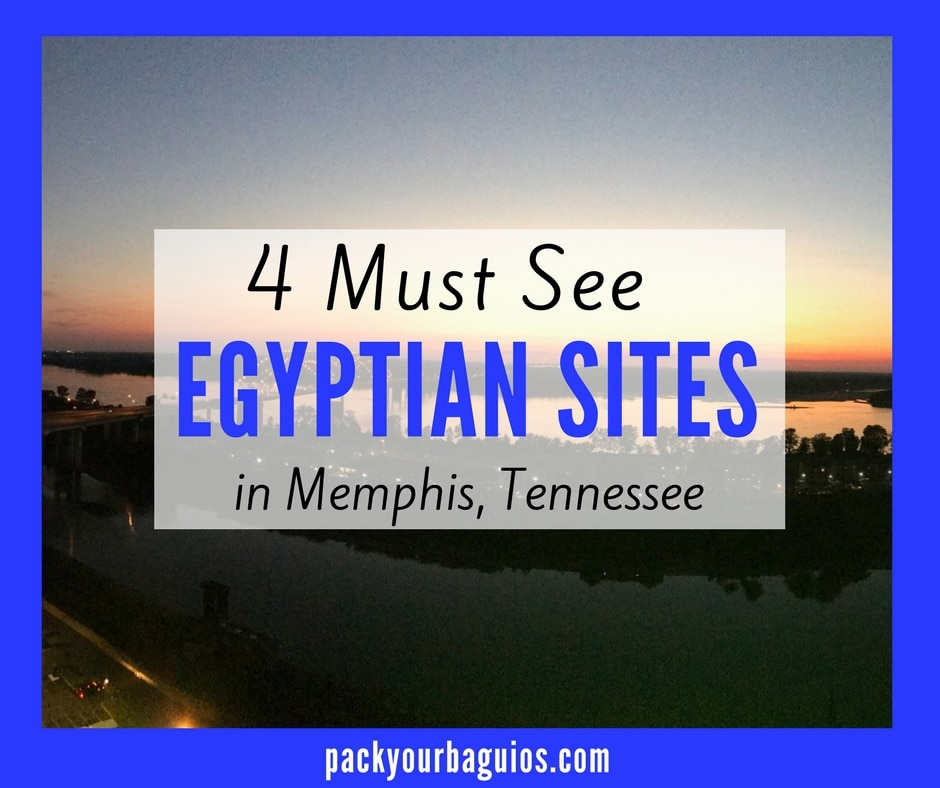 4 Must See Egyptian Sites in Memphis, Tennessee