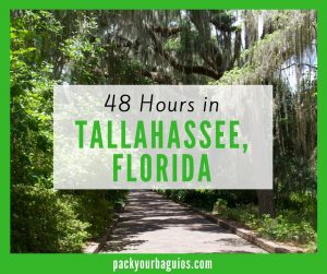 48 Hours in Tallahassee, Florida