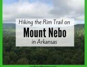 Hiking the Rim Trail on Mount Nebo, Arkansas