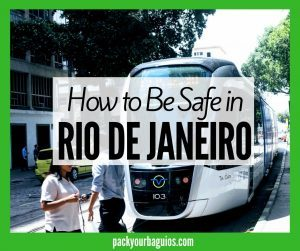 How to Be Safe in Rio De Janeir