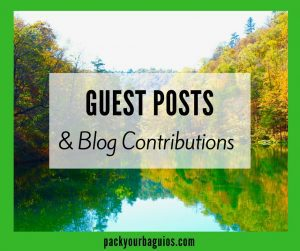 Pack Your Baguios Guest Posts